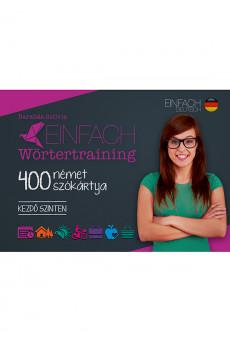 Einfach Wörtertraining – 400 német szókártya – Kezdő szinten