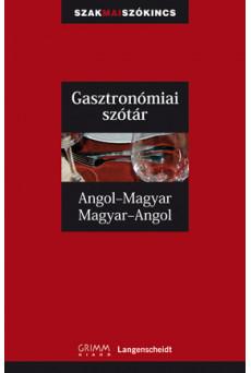 Angol-magyar, magyar-angol gasztronómiai szakszótár
