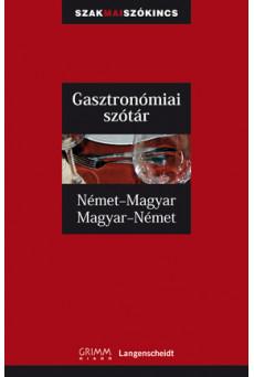 Német-magyar, magyar-német gasztronómiai szakszótár