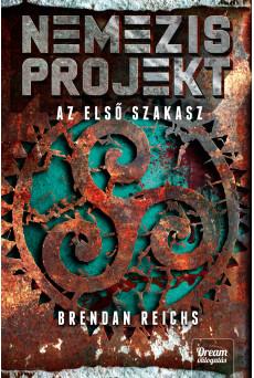 Nemezis-projekt – Az első szakasz
