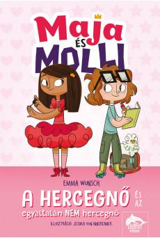 Maja és Molli - A hercegnő és az egyáltalán NEM hercegnő