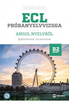 ECL próbanyelvvizsga angol – 8 középfokú feladatsor – B2 szint (CD-vel)