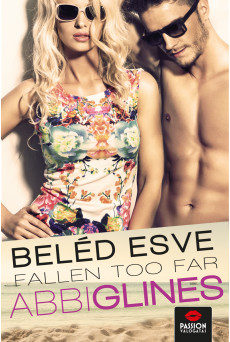 Fallen too Far - Beléd esve