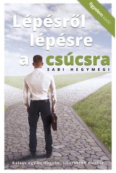 Lépésről lépésre a csúcsra (e-könyv)
