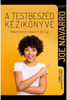 A testbeszéd kézikönyve - Rejtett kommunikáció A-tól Z-ig (e-könyv)
