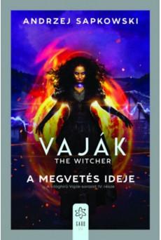 Vaják IV. - The Witcher - A megvetés ideje
