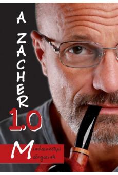 A Zacher 1.0 - Mindennapi mérgeink