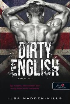 Dirty English - Balhés Brit