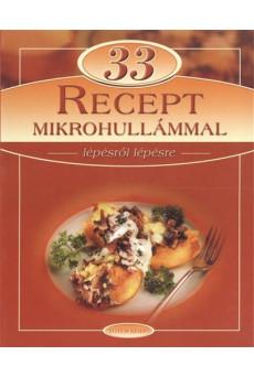 33 recept mikrohullámmal