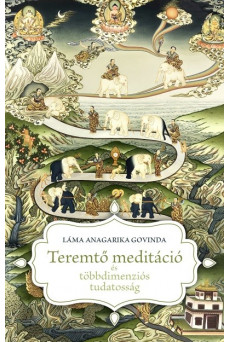 Teremtő meditáció és többdimenziós tudatosság