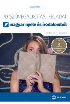 70 szövegalkotási feladat magyar nyelv és irodalomból - középszint - írásbeli