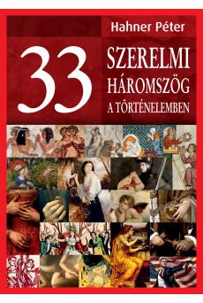 33 szerelmi háromszög a történelemben (e-könyv)