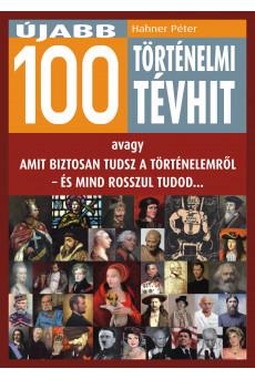 Újabb 100 történelmi tévhit (e-könyv)