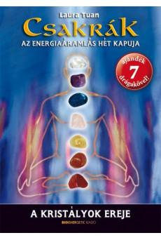 Csakrák - A kristályok ereje /Az energiaáramlás hét kapuja + 7 ajándék drágakő!