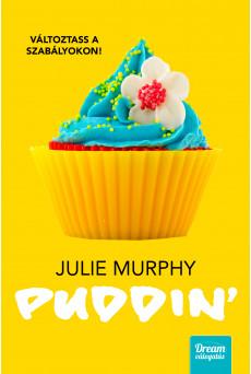 Puddin' - Változtass a szabályokon! (e-könyv)