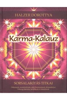 Karma-kalauz /Sorsalakítás titkai