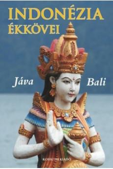 Indonézia ékkövei - Jáva és Bali
