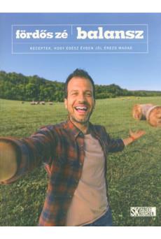 Balansz - Receptek, hogy egész évben jól érezd magad