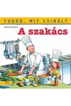 A szakács - Tudod, mit csinál? 5.