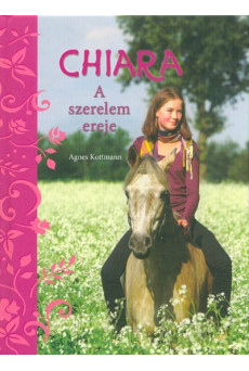 Chiara /A szerelem ereje
