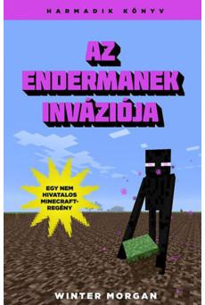 Az Endermanek inváziója /Egy nem hivatalos Minecraft-regény 3.