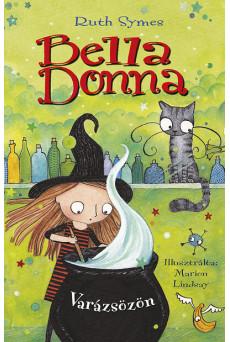 Bella Donna 2. - Varázsözön