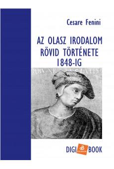 Az olasz irodalom rövid története 1848-ig (e-könyv)