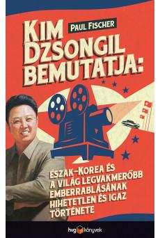 Kim Dzsongil bemutatja: (e-könyv)