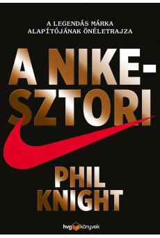 A Nike-sztori A legendás márka alapítójának önéletrajza - keménytáblás (e-könyv)