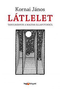 Látlelet - Tanulmányok a magyar állapotokról (e-könyv)
