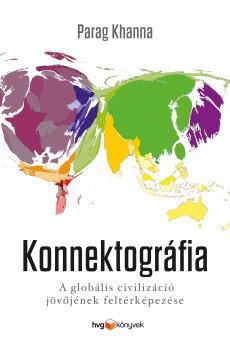 Konnektográfia - A globális civilizáció jövőjének feltérképezése (e-könyv)