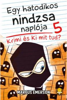 Krimi és Ki mit tud? - Egy hatodikos nindzsa naplója 5.