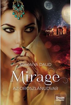 Mirage – Az oroszlánudvar
