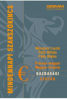 Francia-magyar, magyar-francia gazdasági szótár