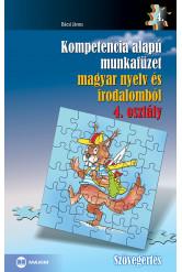 Kompetencia alapú munkafüzet magyar nyelv és irodalomból – 4. osztály