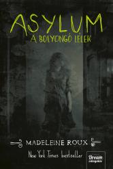 Asylum - A bolyongó lélek