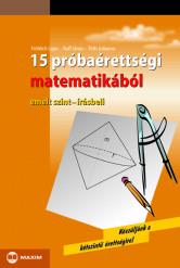 15 próbaérettségi matematikából – emelt szint – írásbeli