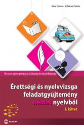 Érettségi és nyelvvizsga feladatgyűjtemény német nyelvből I. kötet