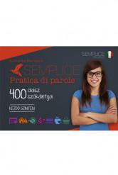 Semplice Pratica di parole – 400 olasz szókártya – Kezdő szinten