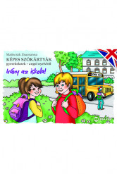 Képes szókártyák gyerekeknek – angol nyelvből (Irány az iskola!)