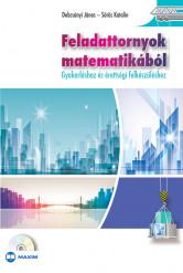 Feladattornyok matematikából - Gyakorláshoz és érettségi felkészüléshez