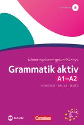 Grammatik aktiv A1-A2 –Német nyelvtani gyakorlókönyv – CD-melléklettel