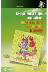 Kompetencia alapú munkafüzet magyar nyelv és irodalomból – 6. osztály
