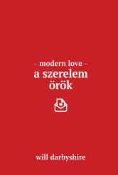 Modern love - a szerelem örök