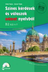 Színes kérdések és válaszok német nyelvből – B2 szint CD-melléklettel