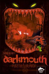 Darkmouth - Pusztuló világok