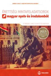 Érettségi mintafeladatsorok magyar nyelv és irodalomból (12 írásbeli emelt szintű feladatsor) – 2017-től érvényes
