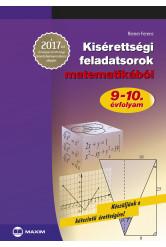 Kisérettségi feladatsorok matematikából – A 2017-től érvényes érettségi követelményrendszer alapján