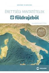 Érettségi mintatételek földrajzból (120 középszintű tétel) – A 2017-től érvényes érettségi alapján
