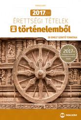 2017. évi érettségi tételek történelemből (30 emelt szintű tematika) – 2017-től érvényes